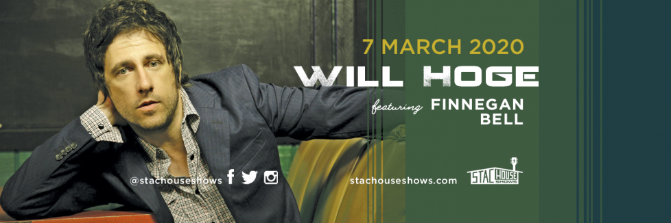 Will Hoge STAC House Shows